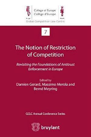 Bog, paperback The Notion of Restriction of Competition af Damien Gerard