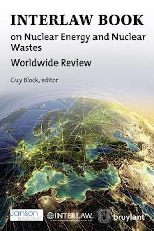 Interlaw Book on Nuclear Energy and Nuclear Wastes