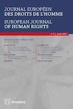 Journal europeen des droits de l'homme / European Journal of Human Rights 2017/3 (Journal Europeen DES Droits De Lhomme European Journal of Human Rights, nr. 3)