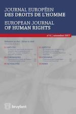 Journal europeen des droits de l'homme / European Journal of Human Rights 2017/4 (Journal Europeen DES Droits De Lhomme European Journal of Human Rights, nr. 4)