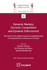 Dynamic Markets and Dynamic Enforcement: which competition policy for a world in flux (Global Competition Law Centre)