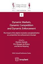 Dynamic Markets, Dynamic Competition and Dynamic Enforcement af Damien Gerard