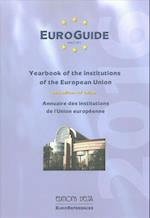 Euro-Guide (Euro Guide Yearbook of the Institutions of the European Uni)