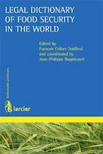 Legal Dictionary of Food Security in the World (Dictionnaires Juridiques Larcier)