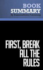 Summary: First, Break All the Rules  Marcus Buckingham & Curt Coffman