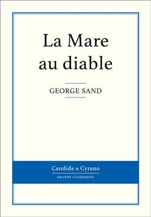 La Mare au diable af George Sand