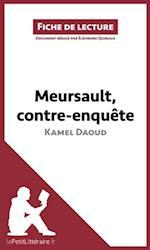 Meursault, contre-enquete de Kamel Daoud (Fiche de lecture) (Fiche de lecture)