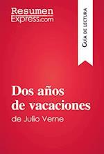 Dos anos de vacaciones de Julio Verne (Guia de lectura) (Guia de lectura)