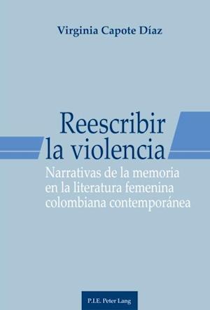 Reescribir la violencia af Virginia Capote Diaz