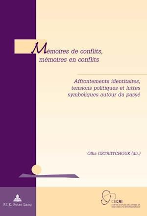 Memoires de conflits, memoires en conflits