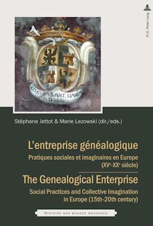 L'entreprise genealogique / The Genealogical Enterprise