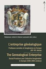 L'entreprise genealogique / The Genealogical Enterprise