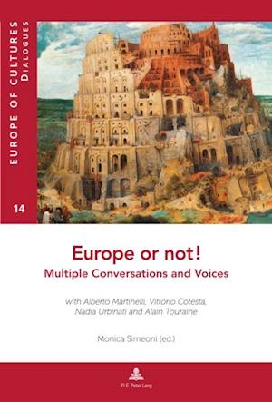 Europe or Not! Multiple Conversations and Voices