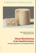 Cheese Manufacturing in the Twentieth Century