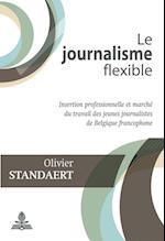 Le journalisme flexible af Olivier Standaert