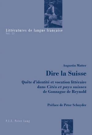Dire la Suisse af Augustin Matter