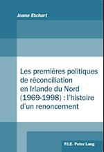 Les Premieres Politiques de Reconciliation En Irlande Du Nord (1969-1998) af Joana Etchart