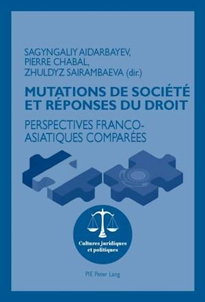 Mutations de societe et reponses du droit