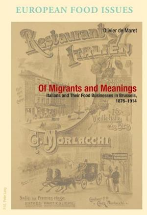 Of Migrants and Meanings af Olivier De Maret