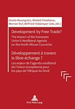Development by Free Trade? Developpement a travers le libre-echange?