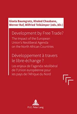 Development by Free Trade? / Developpement a travers le libre-echange ?