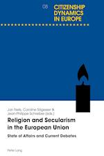 Religion and Secularism in the European Union (Dynamiques Citoyennes En Europe)