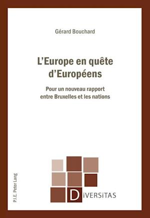 L'Europe en quete d'Europeens af Gerard Bouchard