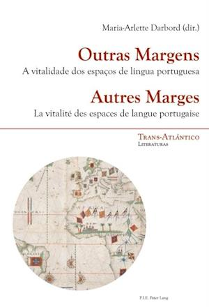 Outras Margens / Autres Marges