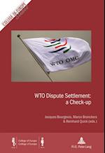 WTO Dispute Settlement: a Check-up