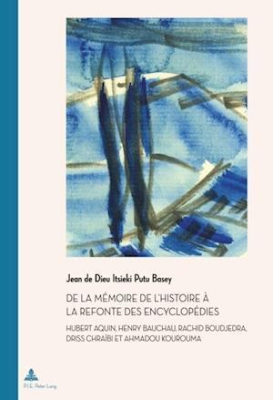 De la memoire de l'Histoire a la refonte des encyclopedies af Jean de Dieu Itsieki Putu Basey
