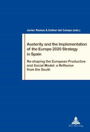 Bog, paperback Austerity and the Implementation of the Europe 2020 Strategy in Spain af Javier Ramos-Diaz