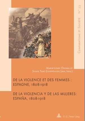 De la violence et des femmes/De la violencia y de las mujeres
