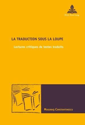 La traduction sous la loupe af Muguras Constantinescu