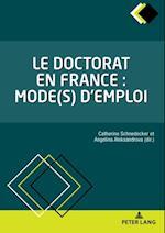 Le doctorat en France : mode(s) d'emploi