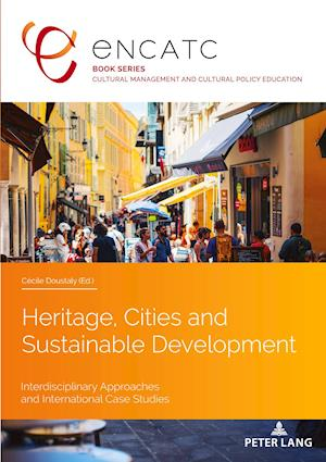 Heritage, Cities and Sustainable Development
