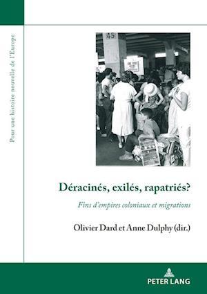 Deracines, Exiles, Rapatries?