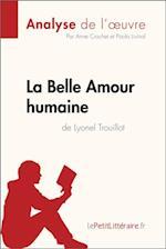 La Belle Amour humaine de Lyonel Trouillot (Analyse de l'A uvre) (Fiche de lecture)