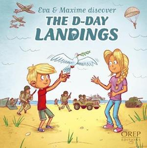 EVA & Maxime Discover the D-Day Landings