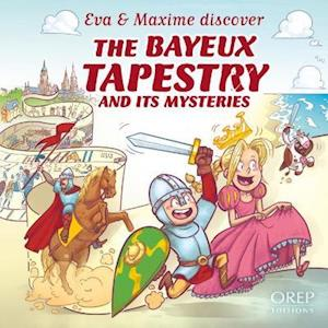 EVA & Maxime Discover the Bayeux Tapestry and its Mysteries