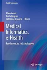 Medical Informatics, E-Health: Fundamentals and Applications