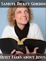 Quiet Talks about Jesus af Samuel Dickey Gordon