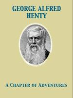 Chapter of Adventures af George Alfred Henty