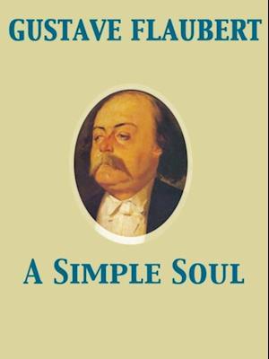 Simple Soul af Gustave Flaubert
