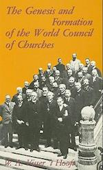 The Genesis and Formation of the World Council of Churches