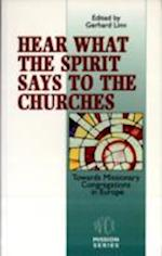 Hear What the Spirit Says to the Churches (Faith and Order Papers, nr. 2)