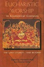 Eucharistic Worship in Ecumenical Contexts
