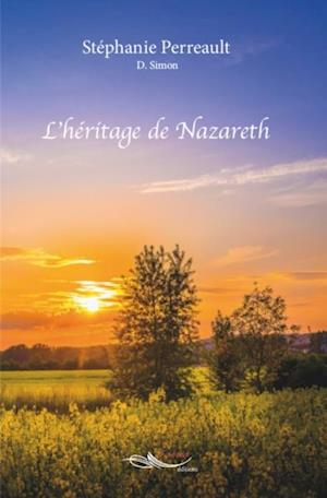 L'heritage de Nazareth af Stephanie Perreault - Dominique Simon