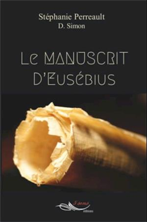 Le manuscrit d'Eusebius af Stephanie Perreault et Dominique Simon