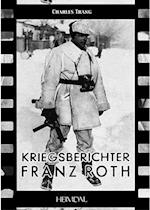 Kriegsberichter Franz Roth af Charles Trang