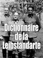Dictionnaire De La Leibstandarte af Charles Trang, Thomas Fischer